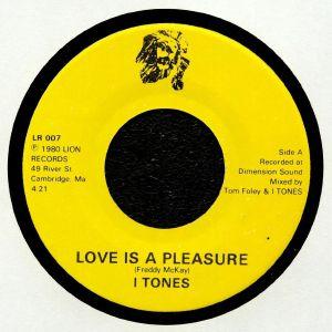 I TONES - Love Is A Pleasure