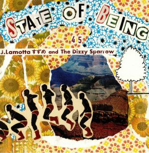 J LAMOTTA/THE DIZZY SPARROW - State Of Being