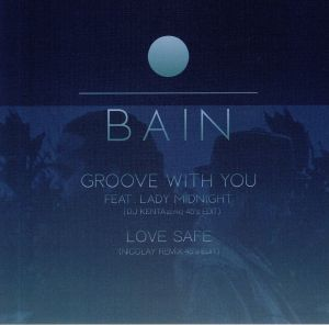 BAIN - Groove With You Featuring Lady Midnight