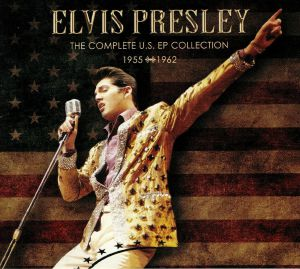 PRESLEY, Elvis - The Complete US EP Collection 1955-1962