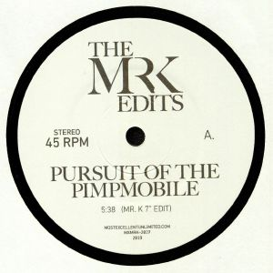 MR K - Pursuit Of The Pimpmobile
