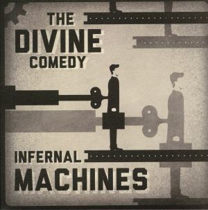 DIVINE COMEDY, The - Infernal Machines