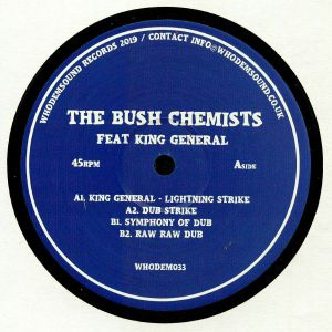 BUSH CHEMISTS, The/KING GENERAL - WHODEM 033