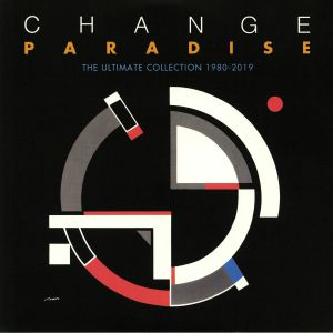 CHANGE - Paradise: The Ultimate Collection 1980-2019