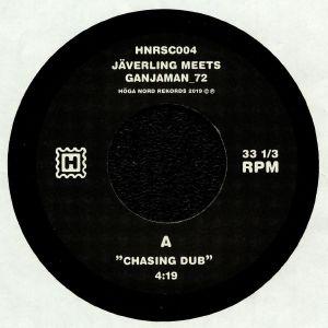 JAVERLING meets GANJAMAN 72 - Chasing Dub