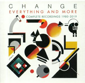 CHANGE - Everything & More: The Complete Collection (1980-2019)