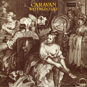 CARAVAN - Waterloo Lily (reissue)