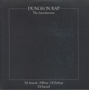 DJ ARMOK/DJ BISHOP/PILLBOX - Dungeon Rap: The Introduction
