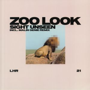 ZOO LOOK - Sight Unseen (Malin Genie mix)