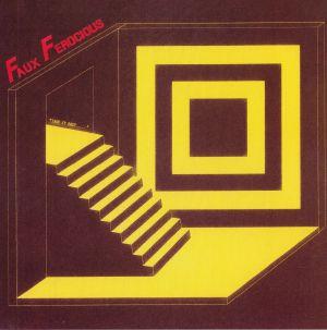 FAUX FEROCIOUS - Good Times Ahead