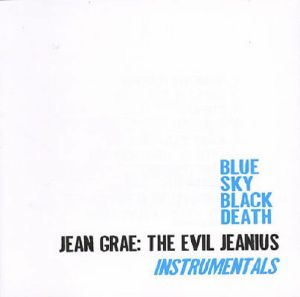 BLUE SKY THE BLACK DEATH - The Evil Jeanius: Instrumentals