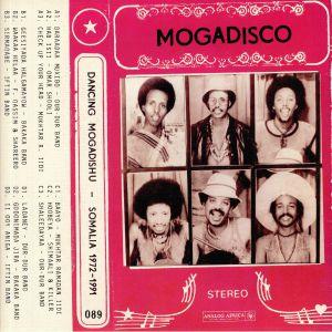 VARIOUS - Mogadisco: Dancing Mogadishu: Somalia 1972-1991