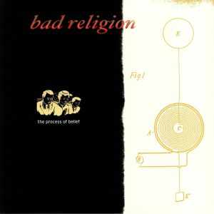 BAD RELIGION - The Process Of Belief (reissue)