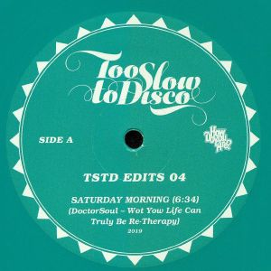 DOCTORSOUL - Too Slow To Disco Edits 04