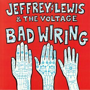 LEWIS, Jeffrey/THE VOLTAGE - Bad Wiring