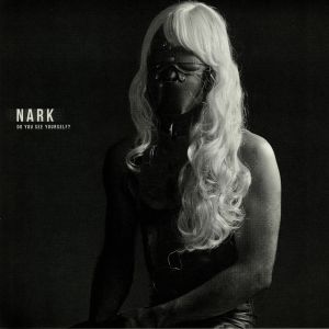 NARK - Do You See Yourself?