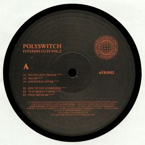 POLYSWITCH - Feverish Cuts Vol 2
