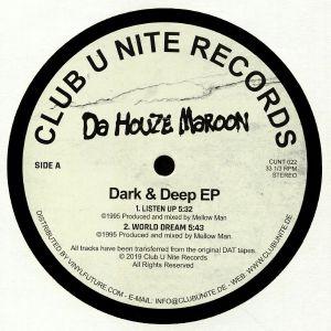DA HOUZE MAROON - Dark & Deep EP