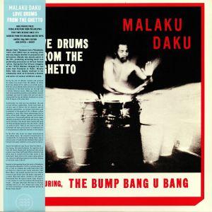 DAKU, Malaku - Love Drums From The Ghetto