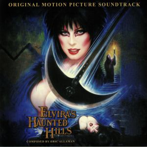 ALLAMAN, Eric - Elvira's Haunted Hills (Soundtrack)