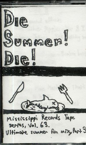 VARIOUS - Die Summer! Die!