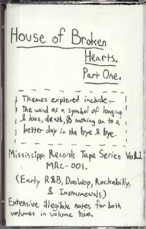 VARIOUS - House Of Broken Hearts Part One: Early R&B Doo Wop Rockabilly & Instrumentals