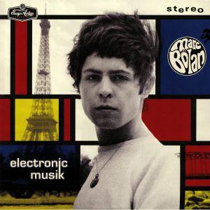 BOLAN, Marc - Electronic Musik (remastered)