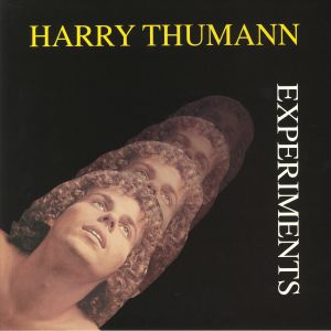 THUMANN, Harry - Experiments (remastered)