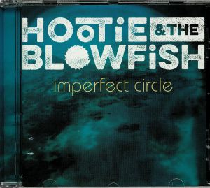 HOOTIE & THE BLOWFISH - Imperfect Circle