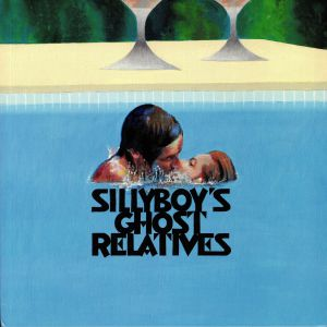 SILLYBOY'S GHOST RELATIVES - In A Small Place