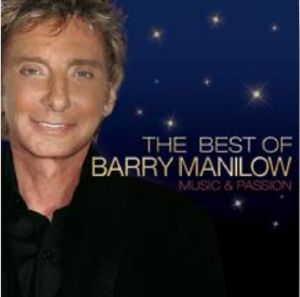 BARRY MANILOW - Music & Passion: The Best Of