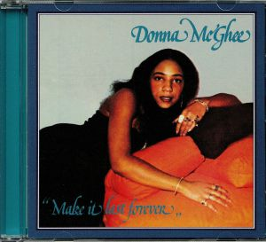 MCGHEE, Donna - Make It Last Forever