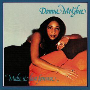 McGHEE, Donna - Make It Last Forever (reissue)