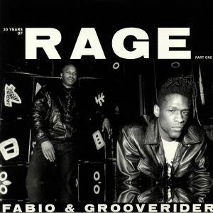 FABIO/GROOVERIDER - 30 Years of Rage Part 1