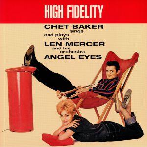 BAKER, Chet/LEN MERCER & HIS ORCHESTRA - Angel Eyes (reissue)