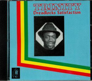 TRINITY - Dreadlocks Satisfaction