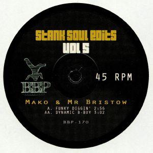 MAKO/MR BRISTOW - Stank Soul Edits Vol 5