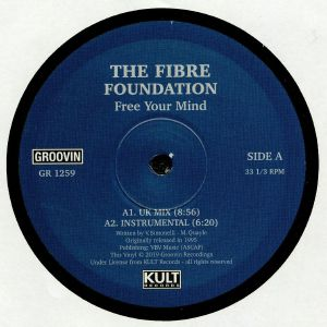 FIBRE FOUNDATION, The - Free Your Mind