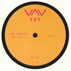 IACOBUCCI, Ivan - Egosystem EP