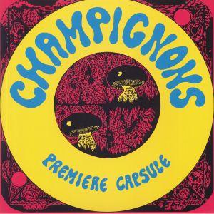 CHAMPIGNONS - Premiere Capsule (reissue)