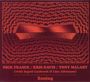 FRASER, Nick/KRIS DAVIS/TONY MALABY - Zoning