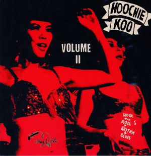 VARIOUS - Hoochie Koo Volume 2: Rock N Roll & Rhythm & Blues