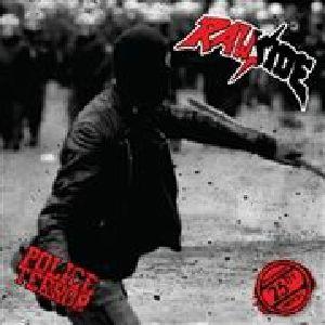 RAWSIDE - Police Terror (25th Anniversary Edition) (reissue)