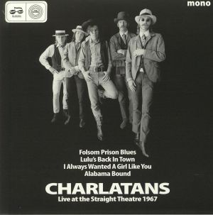 CHARLATANS, The - Live At The Straight Theatre 1967