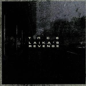 TNC6 - Laika's Revenge