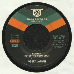 HARDEN, Bobby/THE SOULFUL SAINTS - Runnin' (To Get To Your Love)