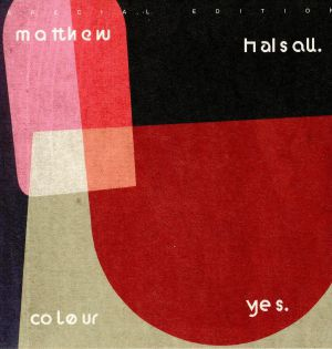 HALSALL, Matthew - Colour Yes (Special Edition)
