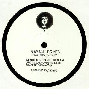 RAYAN HERMES - Flashing Memory