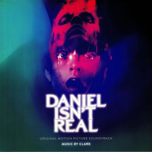 CLARK - Daniel Isn't Real (Soundtrack)