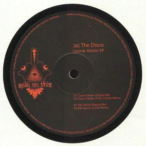 JAC THE DISCO - Cosmic Matter EP